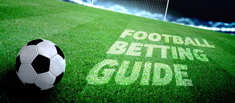 How to Bet on Football with Best Football Betting Guide